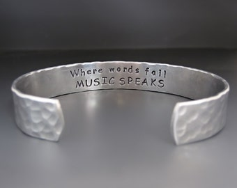 Men's  Inspirational Silver Hammered Cuff Bracelet / Where Word Fail Music Speaks /Gifts for Him / Silver Cuff Bracelet /Father's Day Gift