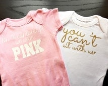 Mean Girls Onesie Set // You Cant Sit with Us // Wednesdays We Wear Pink //