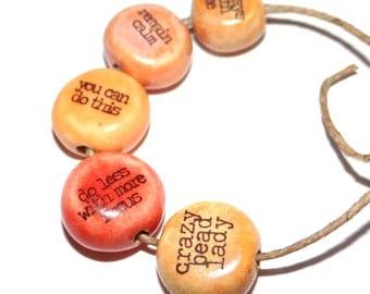Ceramic Word Quote Bead Set Affirmation Positivity Orange