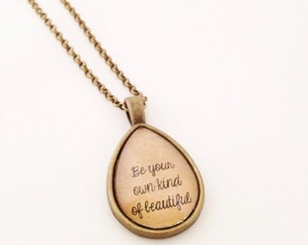 Be Your Own Kind of Beautiful. Vintage Style Necklace.