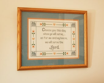 Joshua 24:15   Choose You this Day  Cross Stitch Hand Needlework  Sampler