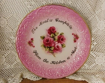 Pink Rose Plate Shabby Chic Gold The Meal is Complete When the Kitchen is Neat
