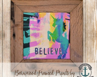 Believe in Unicorns - Framed in Reclaimed Barnwood Nursery Room Decor - Handmade Ready to Hang | Size and Price via Dropdown