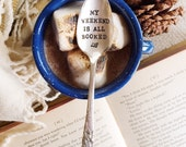 My weekend is all booked. Hand Stamped Spoon. Reader Gift. Teacher gift. Book lover. As seen on BookBub.