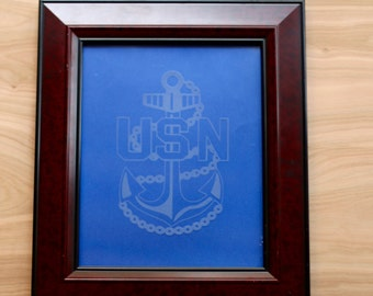 Military Navy Chief Anchor Personalized Glass Etched Frame - Etching - Anchor - Navy - Military - Support - Chief Proud Navy Wife - 8 x 10