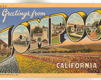 Linen Postcard, Greetings from Lompoc, California, Large Letter