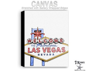 Welcome to Fabulous Las Vegas Nevada - Stretched Canvas Print - Cityscape Artwork Print on Canvas
