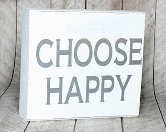 """Custom Wood Sign, """"Choose Happy"""""""