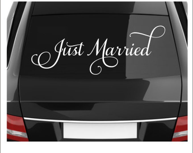 Just Married Decal Vinyl Decal Wedding Decal Wedding Decor Just Married Car Vinyl Decal Removable Decal Vinyl Decal Wedding Decal Fancy