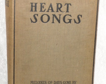 Heart Songs Melodies of Days Gone By Songbook Music Book Vintage 1909