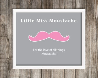Little Miss Moustache home decor 8X10 Art Print ~ Digital Download