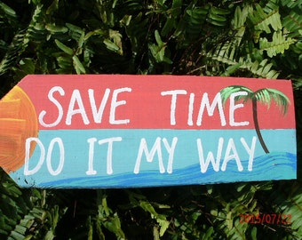 Save Time Do It My Way