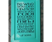 Upcycled Home Decor, Primitive Wooden Sign, Turquoise Painted Sign, Be Who You Are Sign, Inspirational Signage, Dr Seuss Quote, 17.5 X 27