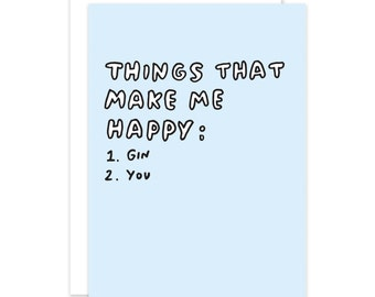 Things That Make Me Happy Card