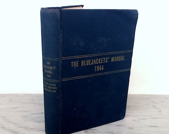 Vintage WWII Collectible - The Bluejackets' Manual United States Navy - 1944 - Military History - Naval History