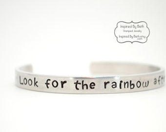 Look for the rainbow after the rain, Hand stamped bracelet, Personalized bracelet, Custom bracelet, Quote jewelry, Stamped jewelry