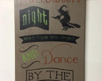 HALLOWEEN DANCE  Chalkboard Style  PAINTED Wood Sign not Vinyl