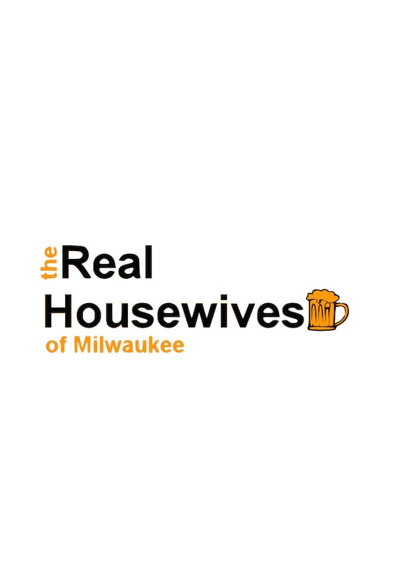 The Real Housewives Of Milwaukee Svg Cutting File For Cricut