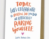 Raising Yourself Card/ Mother's Day Card No. 288-C