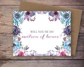 Printable Will You Be My Matron of Honor Card - Instant Download Greeting Card - Will You Be My Bridesmaid Instant Download - Wedding Card