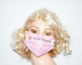 Designer flu mask,  I Am Not Contagious - Light Pink Mask, soft cotton, adjustable ear loops, by Mouth Shutters