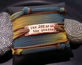 The JOY is in the journey  hand stamped hand dyed silk wrap bracelet with magnetic clasp by D2E Gallery