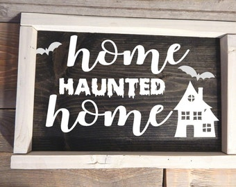 Home Haunted Home wood framed Halloween sign