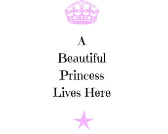 A Beautiful Princess Lives Here (Digital Download)