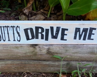 """4 x 24 inch Wooden """"Cowboy Butts"""" Sign"""