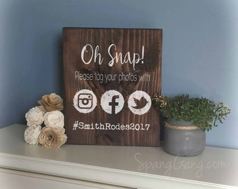 Personalized Oh Snap Social Media Wedding Sign | Social Media Wedding Hashtag Wood Sign | Rustic Wedding decor | Share the Love Wedding Sign