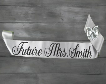 Future Mrs Sash - Bride To Be Sash - Bachelorette Sash - Satin Bride Sash - Glitter Sash - Personalized Sash