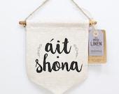 Irish Gifts, Gaelic, Happy Place, Wall Hanging, Home Decor, Screen Printed, Wall Banner, Mini, Irish, Handmade, Rustic, Pennant, Irish Linen