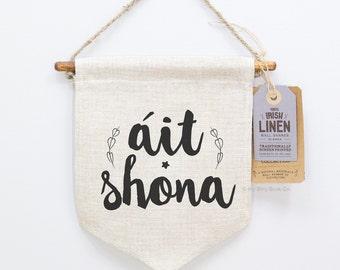 Irish Gifts, Gaelic, Irish Language, Happy Place, Home Decor, Screen Printed, Wall Banner, Irish, Handmade, Rustic, Pennant, Irish Linen.