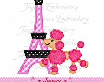 Instant Download Eiffel Tower with Poodle Applique Machine Embroidery Design 5x7 and 6x10 Sizes NO:1968