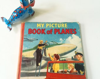 Vintage 1950s Children's Book 'My Picture Book of Planes' - A Nursery Colour Picture Book