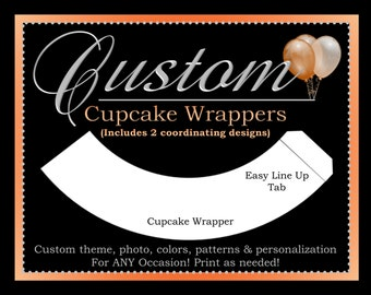 Custom Cupcake Wrappers, Printable Party Decorations, ALL Coordinating Custom Designs Can Be Ordered From This Listing