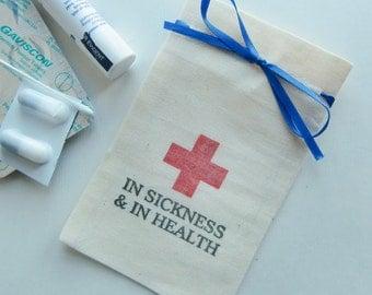 Wedding Favor Bags-In Sickness & In Health-Wedding Favour Bags-5x3-Cotton Muslin Bags-Wedding Favors-Wedding-Fun Favor Bags