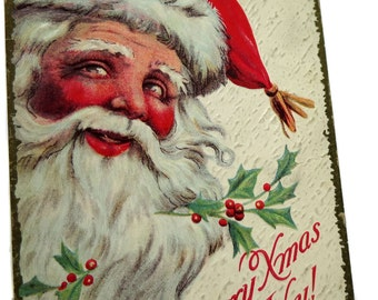 1915 Antique Jolly Santa Postcard With Merry Xmas to You and Old Saint Nicholas and His Cheerful Rosey Cheeks and White Beard
