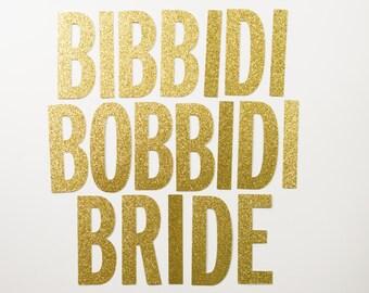 Bibbidi Bobbidi Bride Glitter Banner Bachelorette Party Bachelorette Banner Bridal Shower Decor Wedding Banner Party Decor