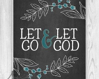 Bible Verse Art Print, Let Go & Let God Wall Decor, Chalkboard Bible Verses, Let go Bible Verse Art, Let God Scripture Print, Wall Art Print