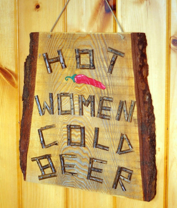 PARTY SIGN - Hot Women Cold Beer, Rustic Wood Decor, Bar Sign, Game Room Sign, Cabin or Camp Decor