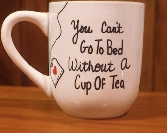 You Can't Go To Bed-Coffee Mug