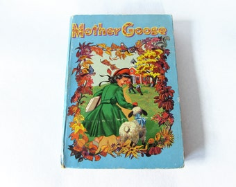 Mother Goose The Complete Book of Nursery Rhymes
