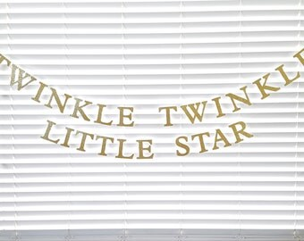 Twinkle Twinkle Little Star, Twinkle Twinkle Little Star Banner, photo prop,  Gold, Glitter, twinkle twinkle, little star, shower, silver