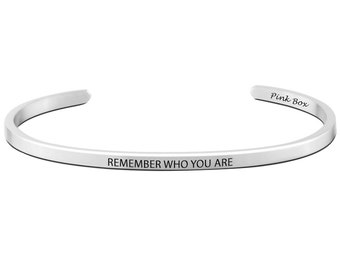 """Pink Box """"Remember Who You Are"""" 3mm Solid Stainless Steel Cuff"""
