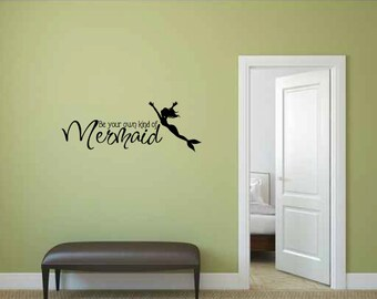 Be Your Own Kind of Mermaid Vinyl Wall Words Decal Sticker Graphic