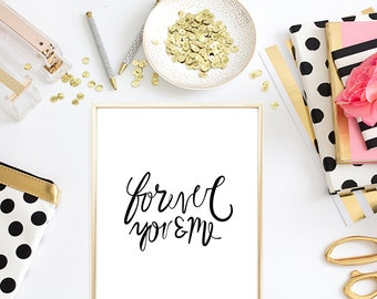 Forever You & Me Print - Love Print - Love Art