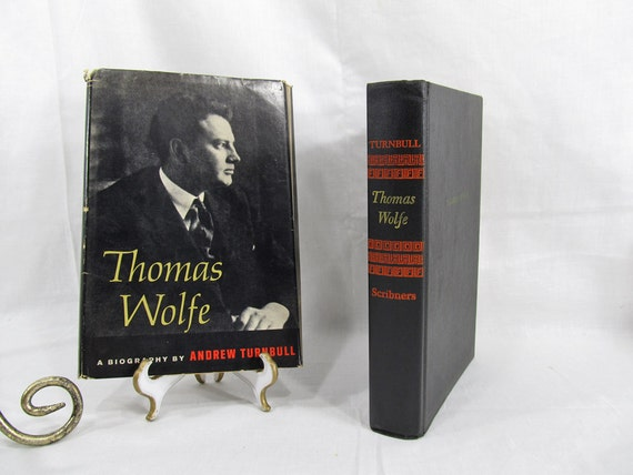 Thomas Wolfe a Biography by Andrew Turnbull 1967 Charles Scribner's Sons First Edition Book w/Dust Jacket Novelist BCE