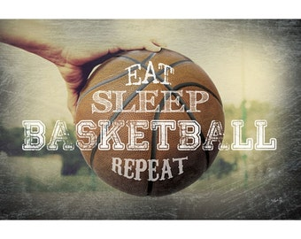 MA2126 - Eat, Sleep, Basketball, Repeat - 18 x 12