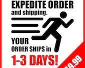 Expedite Order and Shipping UPGRADE (1 upgrade per shirt)
